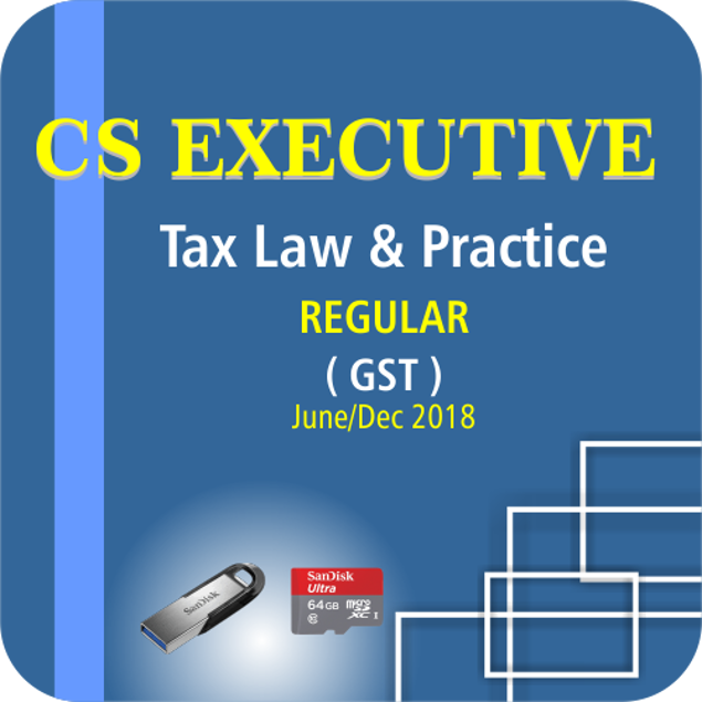 Picture of CS EXECUTIVE TAX LAW & PRACTICE- GST ( JUNE / DCE 18)