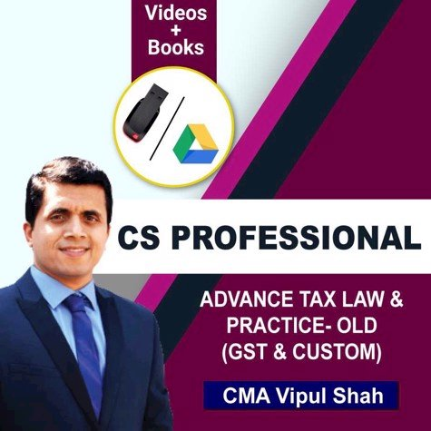 Picture of CS PROFESSIONAL ADVANCE TAX LAW & PRACTICE- OLD (GST & CUSTOM) JUNE/DEC 20