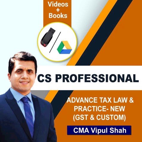 Picture of CS PROFESSIONAL ADVANCE TAX LAW & PRACTICE- NEW (GST & CUSTOM) JUNE/DEC 20