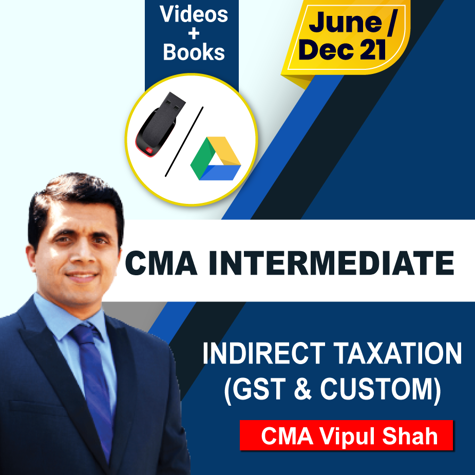 Picture of CMA INTERMEDIATE INDIRECT TAXATION REGULAR (GST & CUSTOM)