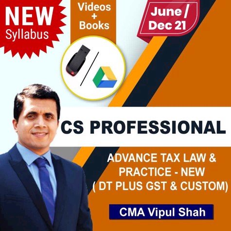Picture of CS PROFESSIONAL Advance Tax law and Practice ( DT , GST and Custom With FTP)  (JUNE / DEC 21)