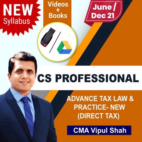 Picture of CS PROFESSIONAL Advance Tax law and Practice (Direct tax) - New syllabus  (JUNE / DEC 21)